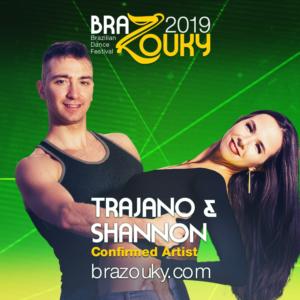 BraZouky 2019 - Trajano & Shannon