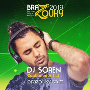 BraZouky 2019 - DJ Soren
