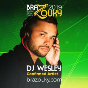 BraZouky 2019 - DJ Wesley